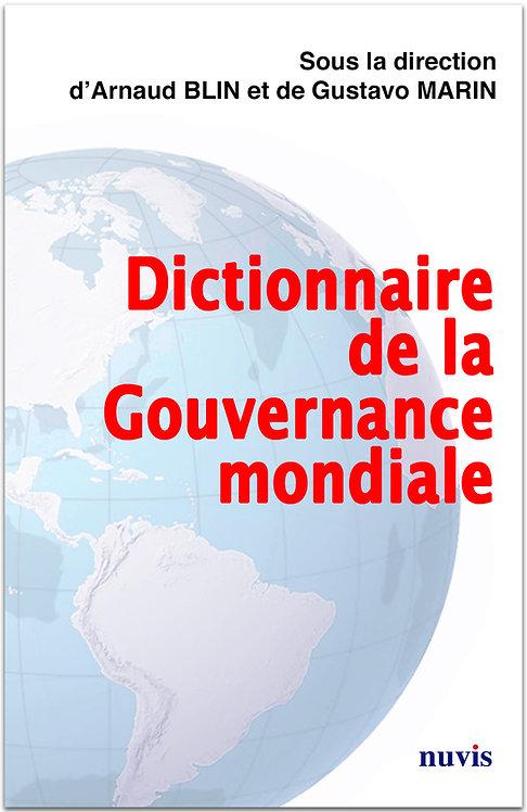Couverture du Dictionnaire de la Gouvernance mondiale, sous la direction de A.Blin et  G.Marin, editions Nuvis, geopolitique