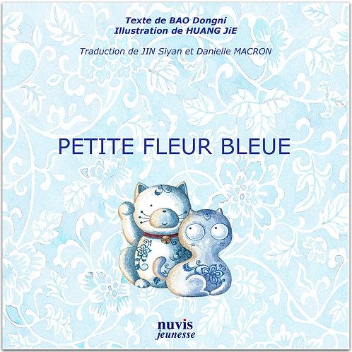 Couverture du livre Petite fleur bleue, conte de Chine jeunesse, editions Nuvis, en vente sur notre librairie en ligne.
