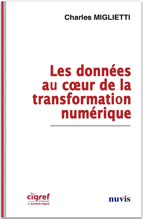 Les données au coeur de la transformation numérique