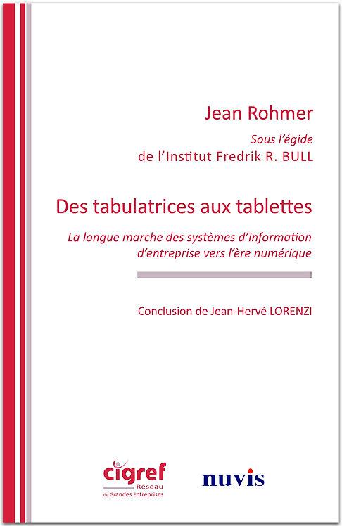 Des tabulatrices aux tablettes