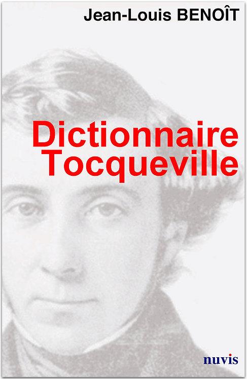 Dictionnaire Tocqueville, par Jean-Louis Benoît, aux Editions Nuvis