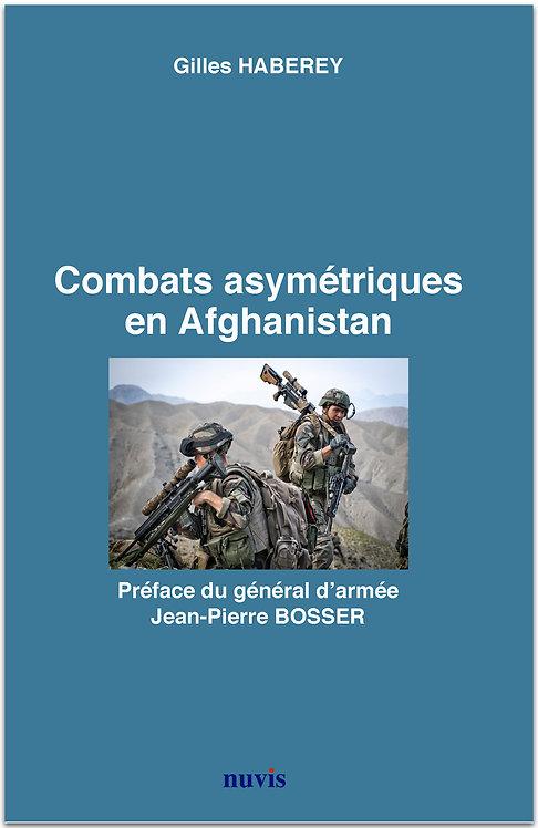 Combats asymétriques en Afghanistan