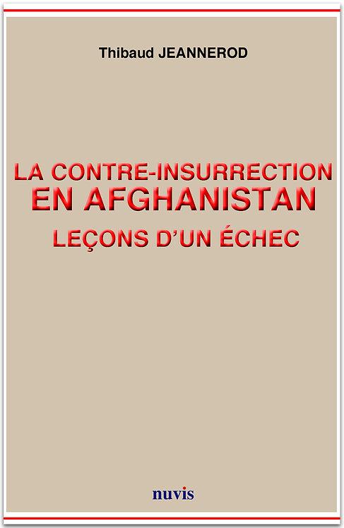 La contre-insurrection en Afghanistan : leçons d'un échec