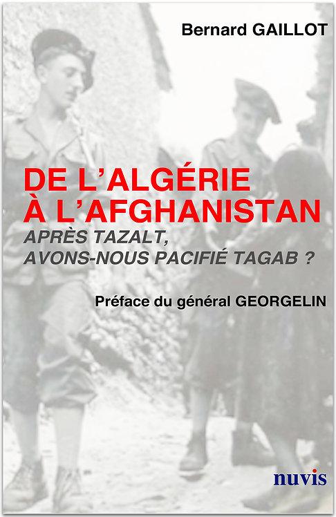 De l'Algérie à l'Afghanistan : après Tazalt, avons-nous pacifié Tagab ?