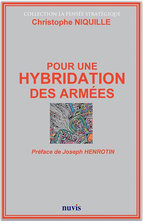 Pour une hybridation des armees, livre de C.Niquille aux Editions Nuvis, La pensée stratégique