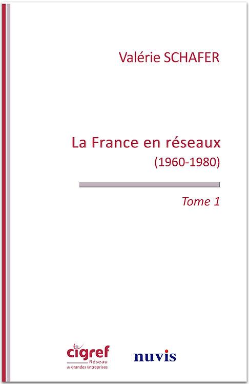 La France en réseau (1960-1980)