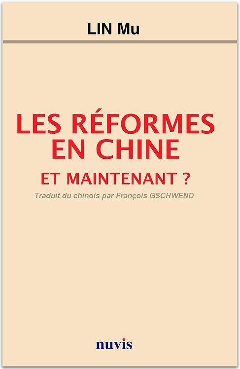 Les réformes en Chine : et maintenant ?