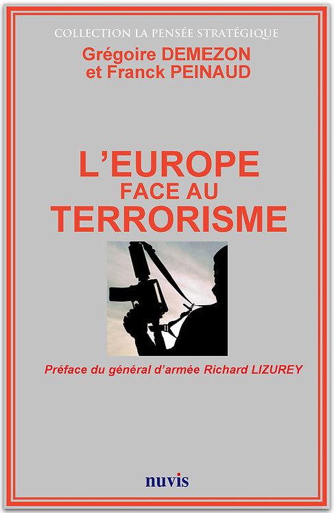 Livre L'Europe face au terrorisme, aux éditions Nuvis : quelle stratégie ?