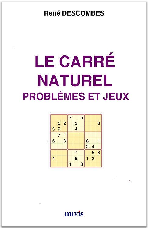 Le carré naturel : problèmes et jeux