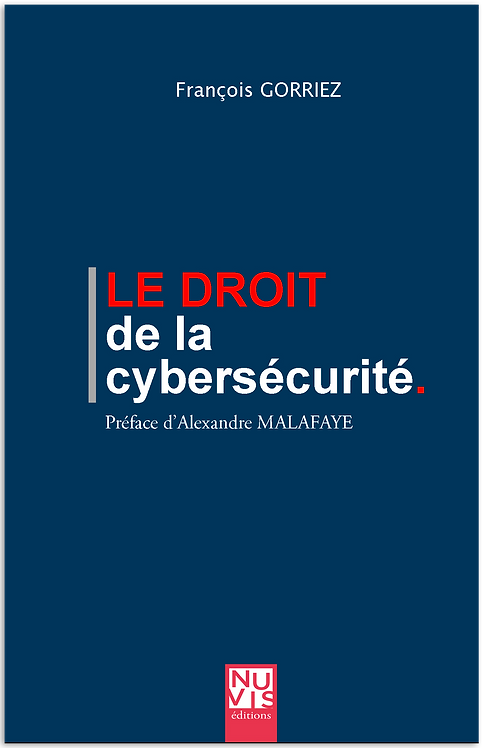 Le droit de la cybersécurité