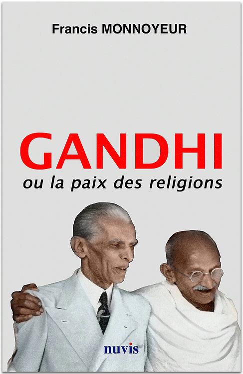 Couverture du livre de F.Monnoyeur, Gandhi ou la paix des religions, aux Editions Nuvis dans la collection Histoire