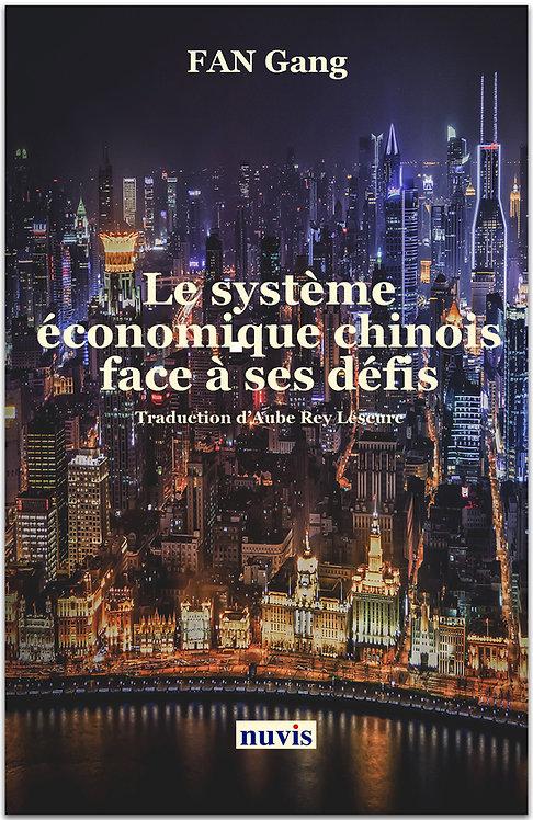 Le système économique chinois face à ses défis