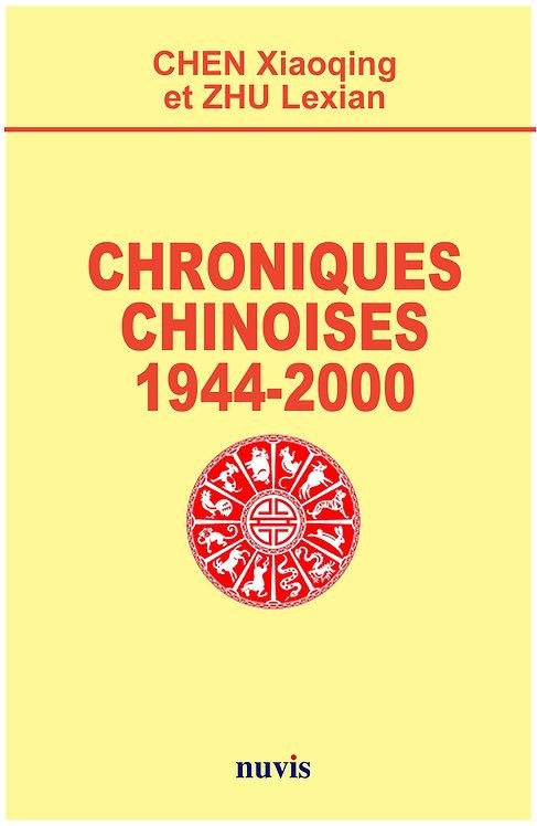 Chroniques chinoises 1944-2000