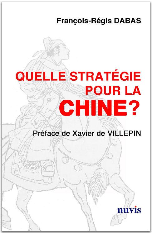 Quelle stratégie pour la Chine ?
