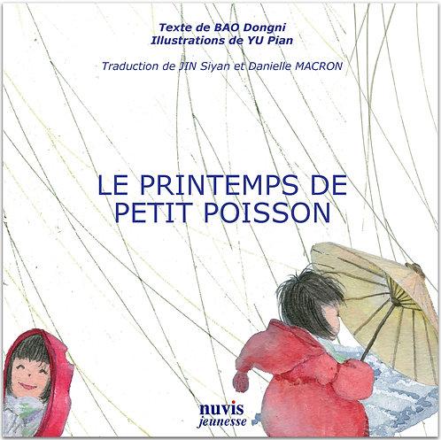 Couverture du livre jeunesse Le Printemps de petit poisson, conte de Chine, ed.Nuvis, en vente sur notre librairie en ligne