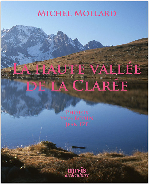 Livre de photographies de la Vallee de la Claree, par M.Mollard aux editions Nuvis