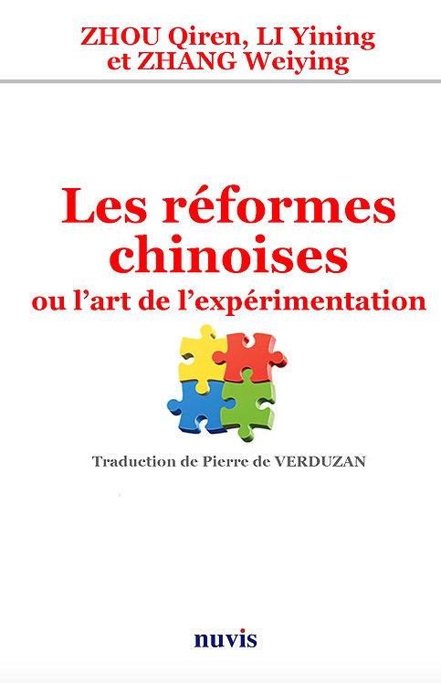 Les réformes chinoises - où l'art de l'expérimentation