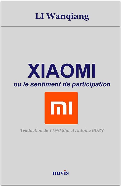 Un livre sur Xiaomi, par Li Wanqiang aux Editions Nuvis, collection Chine