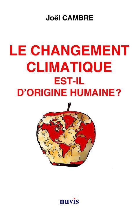 Le changement climatique est-il d'origine humaine ?