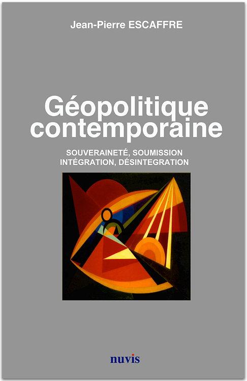 Couverture du livre de JP.Escaffre, geopolitique contemporaine, editions Nuvis, en vente sur notre librairie en ligne.
