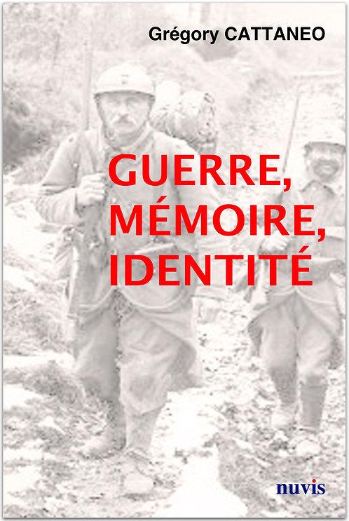 Guerre, mémoire, identité