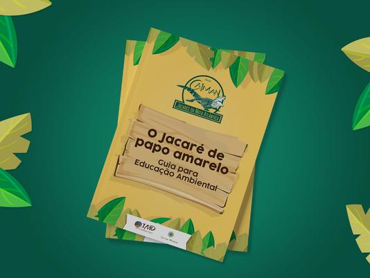 """Projeto Caiman lança livro """"O Jacaré de papo amarelo - Guia para educação ambiental"""""""