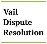 Vail Dispute Resolution