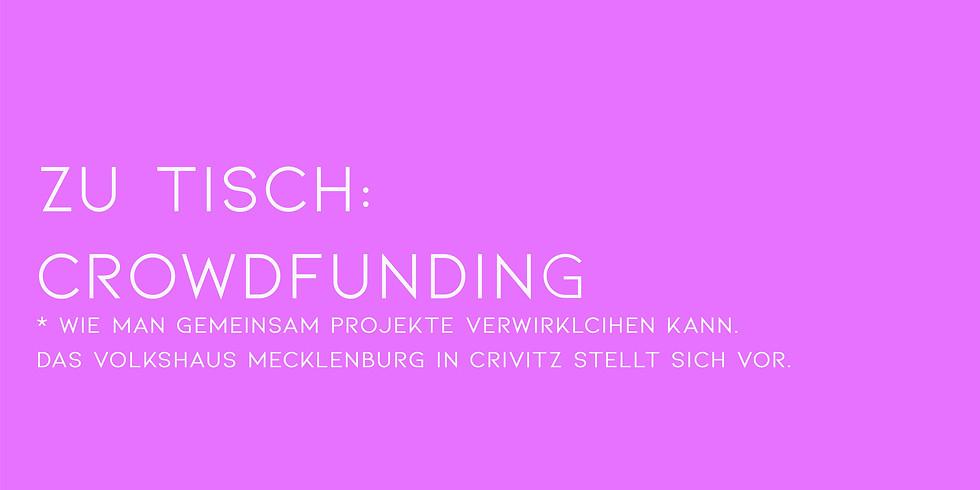 zu tisch: Crowdfunding