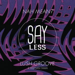 Lush Groove