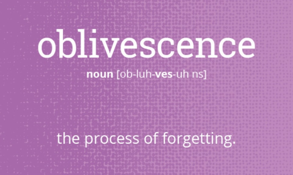 oblivescence