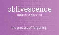 oblivescence