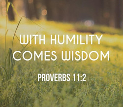 with humility