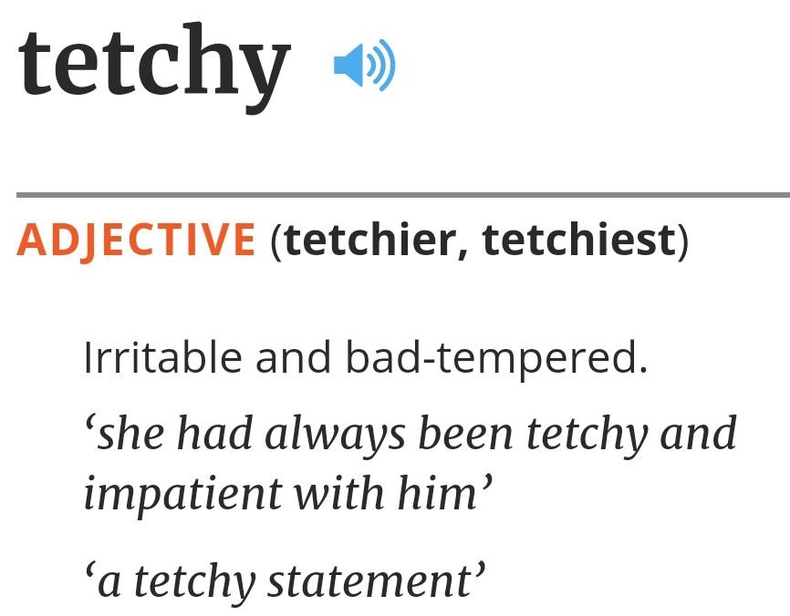 tetchy