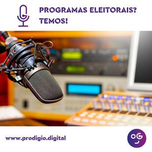 Programa de Rádio para campanhas eleitorais? Temos!