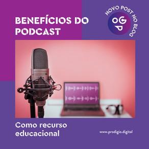 Benefícios do Podcast como Recurso Educacional