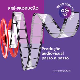 Produção audiovisual passo a passo: Pré-produção