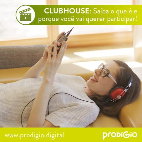 Clubhouse: Saiba o que é e porque você vai querer participar!