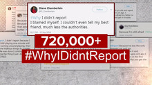 #WhyIDidntReport