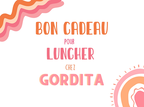 Bon cadeau Lunch Gordita