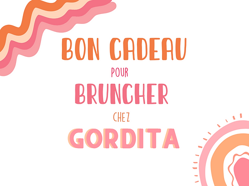 Bon cadeau Brunch Gordita