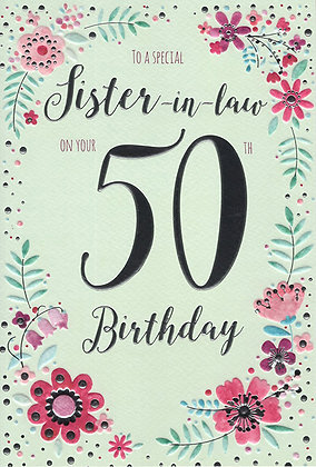 Sister In Law's 50th Birthday Card