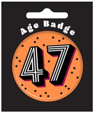 47th Birthday Badge (5.5cm)