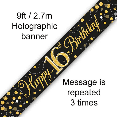 Ages 16 to 90 Birthday Black & Gold Fizz Holographic Banner