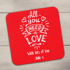 Personalised All You Need Is Love Coaster