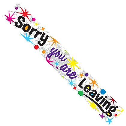 Sorry You're Leaving Banner