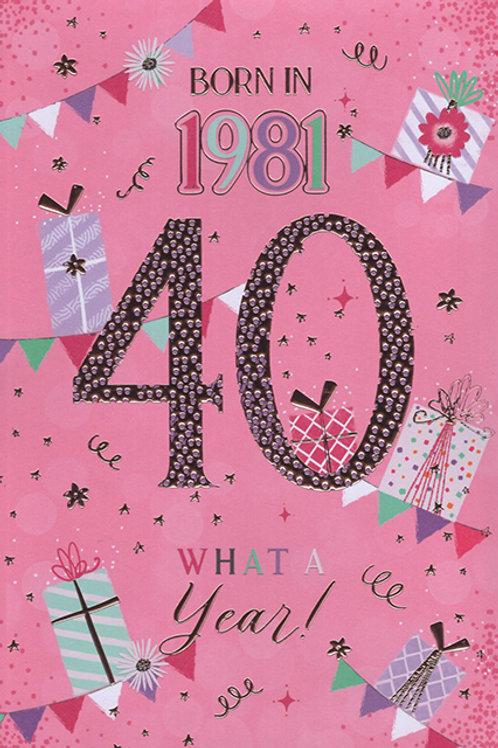 Year You Were Born 40th Birthday Card