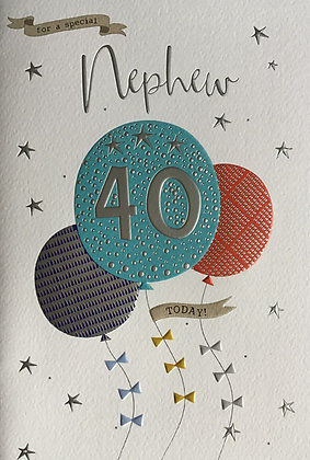 Nephew's 40th Birthday Card