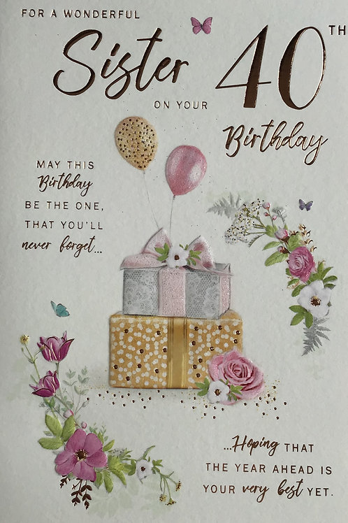 Sister's 40th Birthday Card
