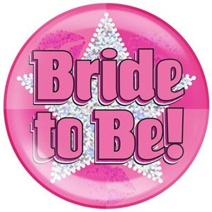 Pink Bride to Be Holographic Jumbo Badge (15.2cm)