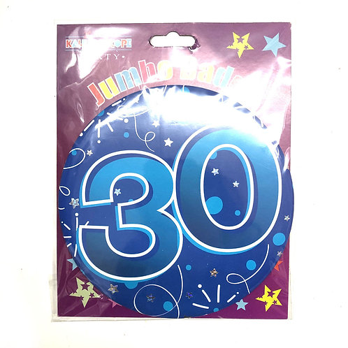 Age 30 Male Party Badge (15cm)